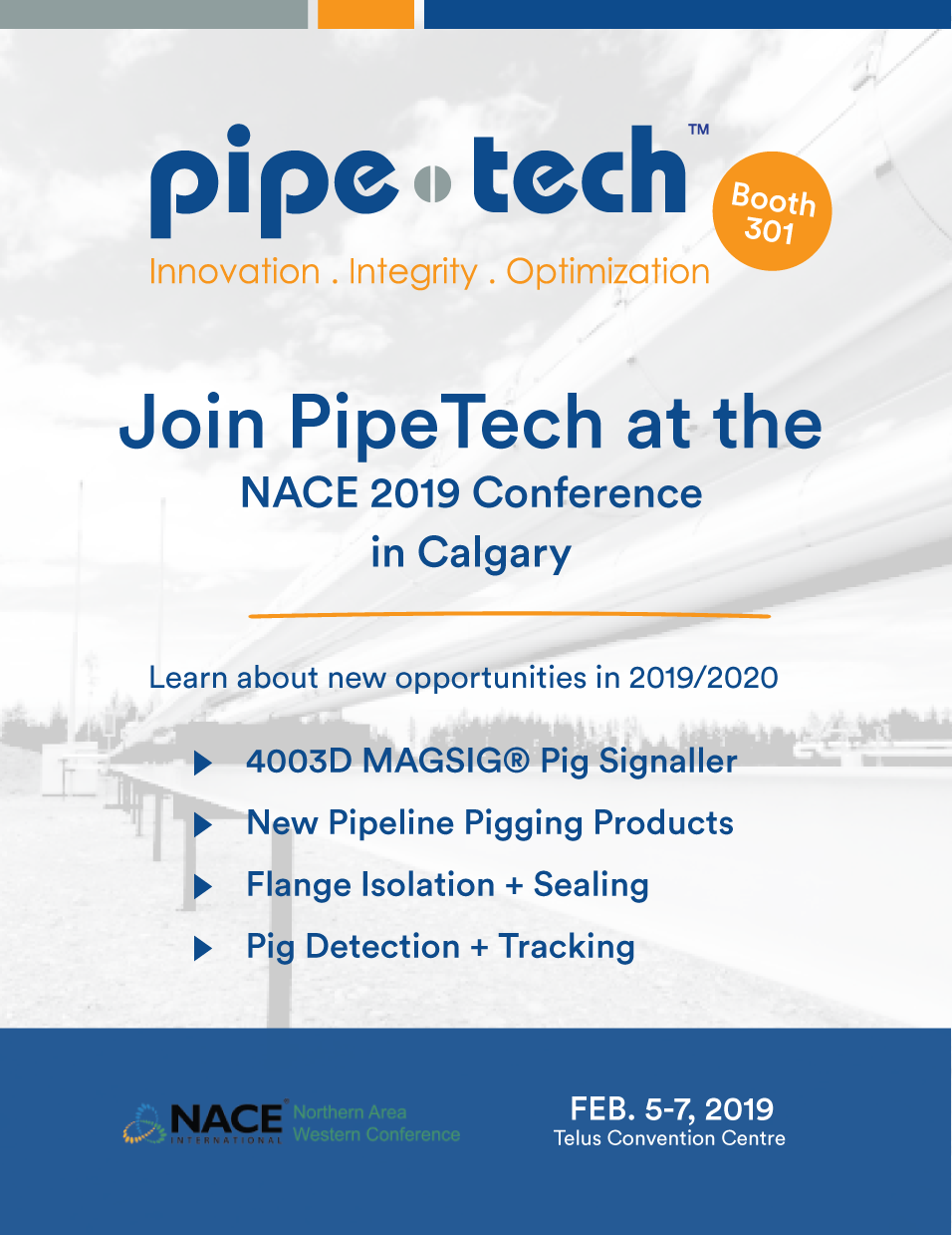2019 NACE International Conference Invitation - Pipetech Corporation